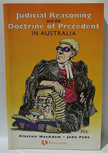 9780409308976: Judicial Reasoning and the Doctrine of Precedent in Australia