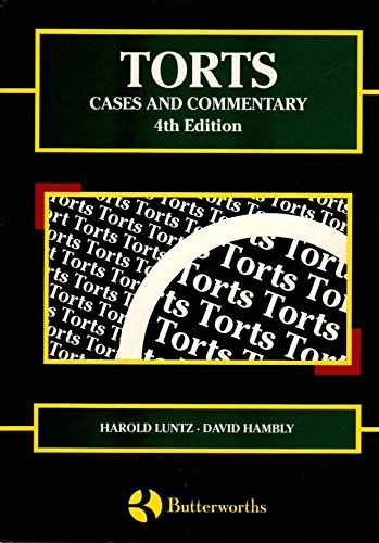 Torts : Cases and Commentary: H. Luntz, A. D. Hambly
