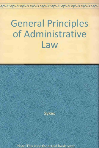 9780409309867: General Principles of Administrative Law