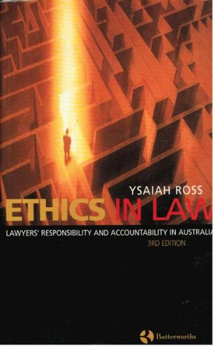 9780409317114: Ethics in Law: Lawyers' Responsibility and Accountability in Australia 3rd Edition.
