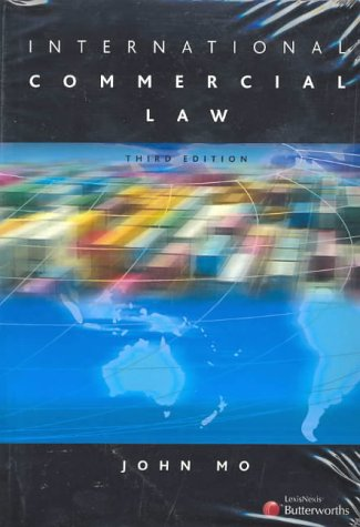 9780409320374: International Commercial Law