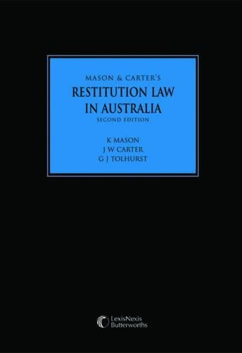 9780409320787: Mason and Carter's Restitution Law in Australia