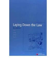 9780409321562: Laying Down the Law, 6th Edition
