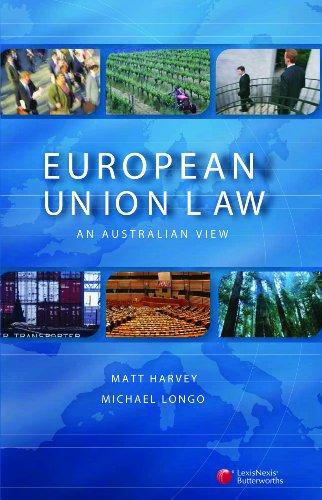 European Union Law: An Australian View (Paperback): Michael Longo