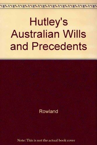 9780409324563: Hutley's Australian Wills and Precedents