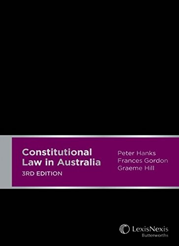 Constitutional Law in Australia (Hardcover): P. Hanks