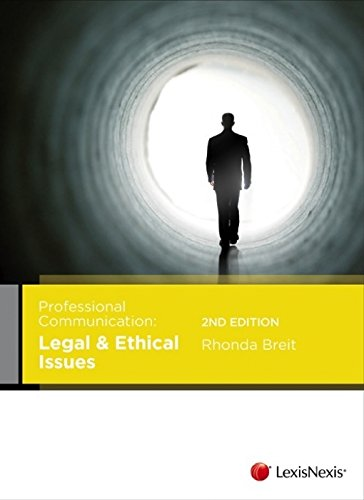 9780409327328: Professional Communication: Legal and Ethical Issues - 2nd Edition