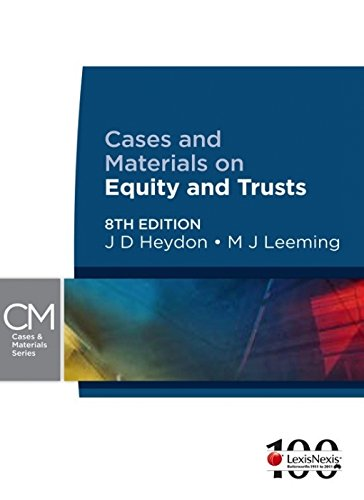 Cases and Materials on Equity and Trusts: J.D. Heydon