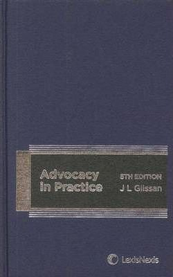 9780409327984: Advocacy in Practice, 5th Edition