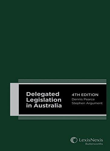 Delegated Legislation in Australia (Hardcover): Dennis Pearce