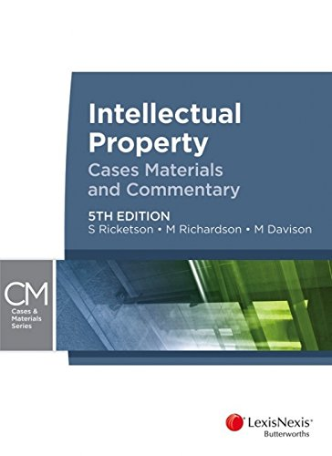 9780409329384: Intellectual Property: Cases, Materials and Commentary, 5th Edition