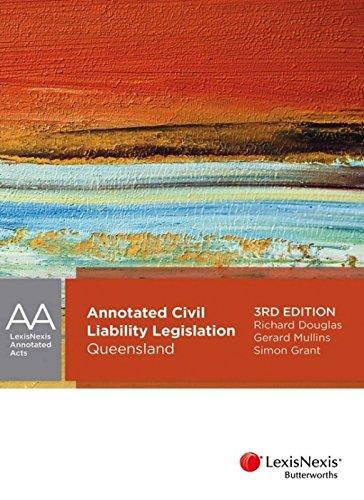 Annotated Civil Liability Legislation - Queensland (Paperback): Richard J. Douglas