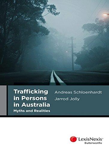 Trafficking in Persons in Australia (Paperback): Schloenhardt
