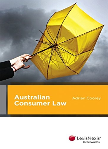 Australian Consumer Law (Paperback): Adrian Coorey