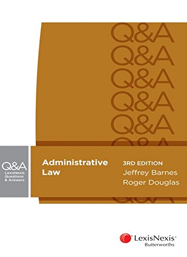 Lexisnexis Questions and Answers - Administrative Law (Paperback): J. Barnes