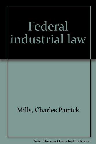 9780409385052: Federal industrial law