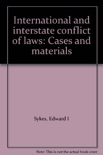 9780409455526: International and interstate conflict of laws: Cases and materials