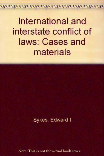 9780409455533: International and interstate conflict of laws: Cases and materials