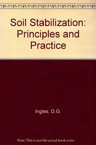 9780409482157: Soil Stabilization: Principles and Practice