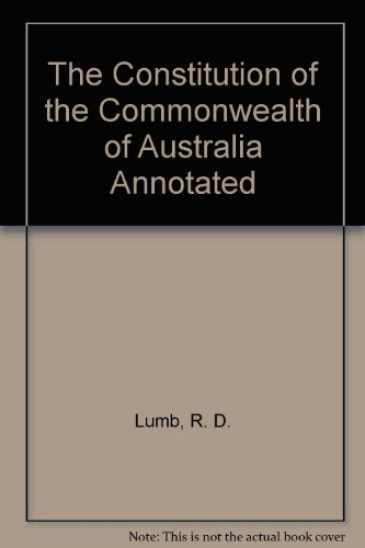 9780409491296: The Constitution of the Commonwealth of Australia Annotated