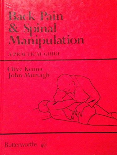 9780409492590: Back Pain and Spinal Manipulation: A Practical Guide