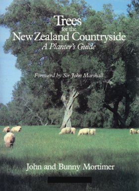 9780409604788: Trees for the New Zealand Countryside: A Planter's Guide