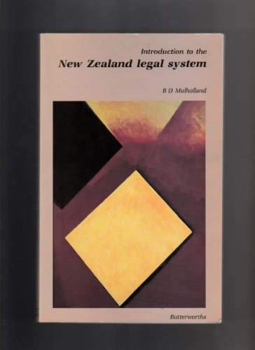 Introduction to the New Zealand Legal System: Mulholland, R.D.: