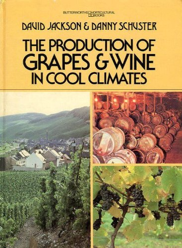 9780409787849: The Production of Grapes and Wine in Cool Climates (Butterworths horticultural books)