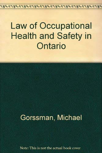 Law of Occupational Health and Safety in: Gorssman, Michael