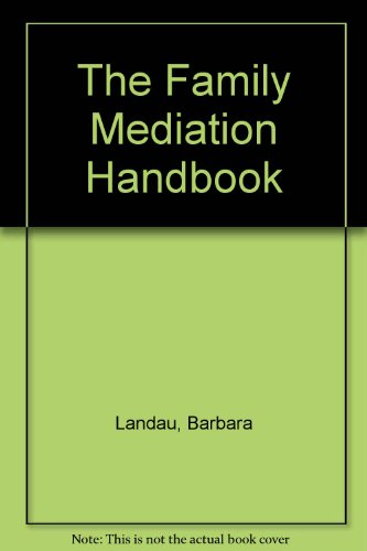 9780409811612: Family Mediation Handbook