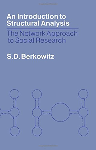 9780409813623: An Introduction to Structural Analysis: The Network Approach to Social Research