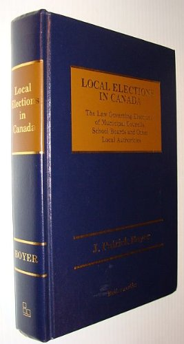Local Elections in Canada: Boyer, J. Patrick