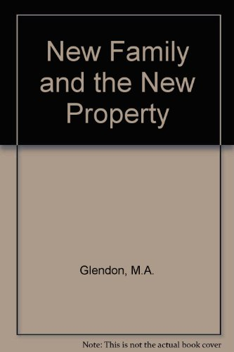 9780409834109: The New Family and the New Property