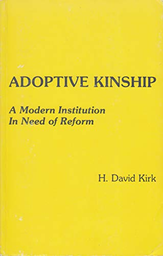 9780409842807: Adoptive Kinship: A Modern Institution in Need of Reform
