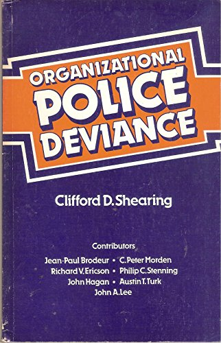 9780409848809: Organizational Police Deviance Its Structure and Control