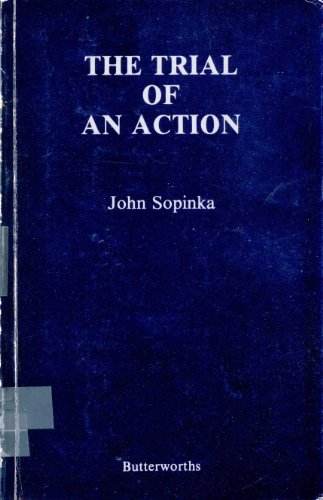 9780409868555: The trial of an action