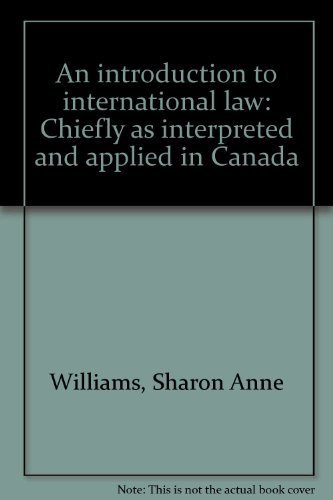 An introduction to international law: Chiefly as: Williams, Sharon Anne
