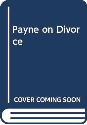9780409888492: Payne on Divorce