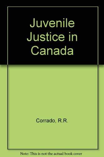 9780409888867: Juvenile Justice in Canada