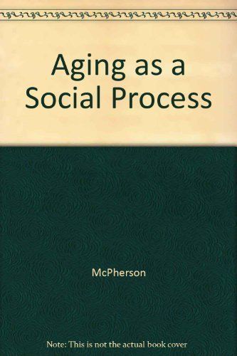9780409893359: Aging As a Social Process