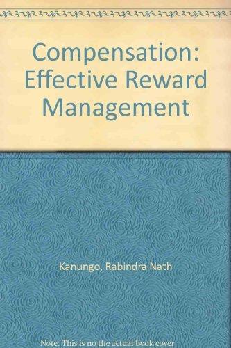 9780409897784: Compensation: Effective Reward Management