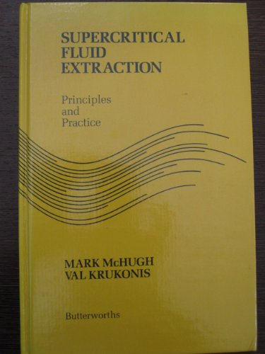 9780409900156: Supercritical Fluid Extraction: Principles and Practice