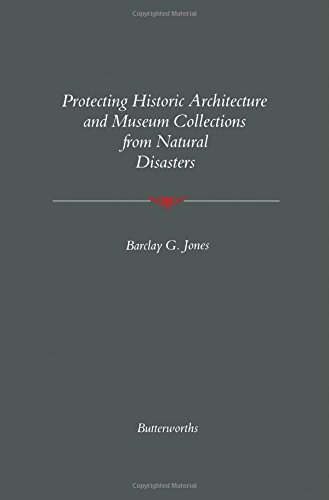 9780409900354: Protecting Historic Architecture and Museum Collections from Natural Disasters