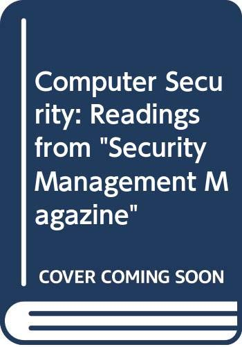 """9780409900842: Computer Security: Readings from """"Security Management Magazine"""""""