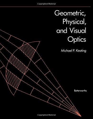 9780409901061: Geometric, Physical, and Visual Optics