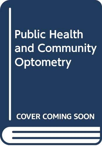 9780409901078: Public Health and Community Optometry