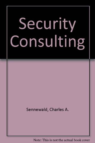 Security Consulting: Sennewald, Charles A.