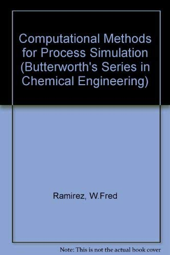 9780409901849: Computational Methods for Process Simulation (Butterworth's Series in Chemical Engineering)