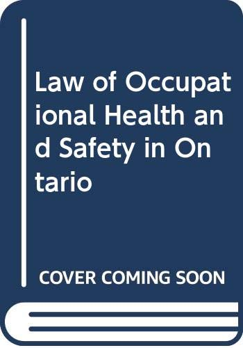 Law of Occupational Health and Safety in: Grossman, Michael