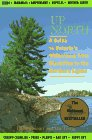 9780409911015: Up North: A Guide to Ontario's Wilderness from Blackflies to the Northern Lights